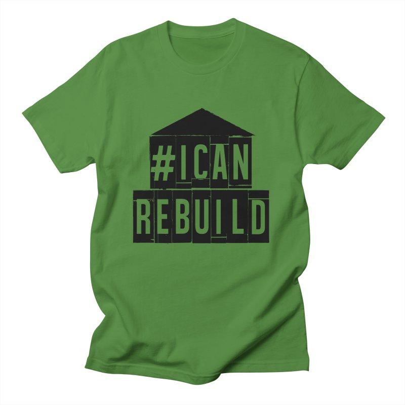 #icanrebuild Women's Unisex T-Shirt by #icanrebuild Merchandise