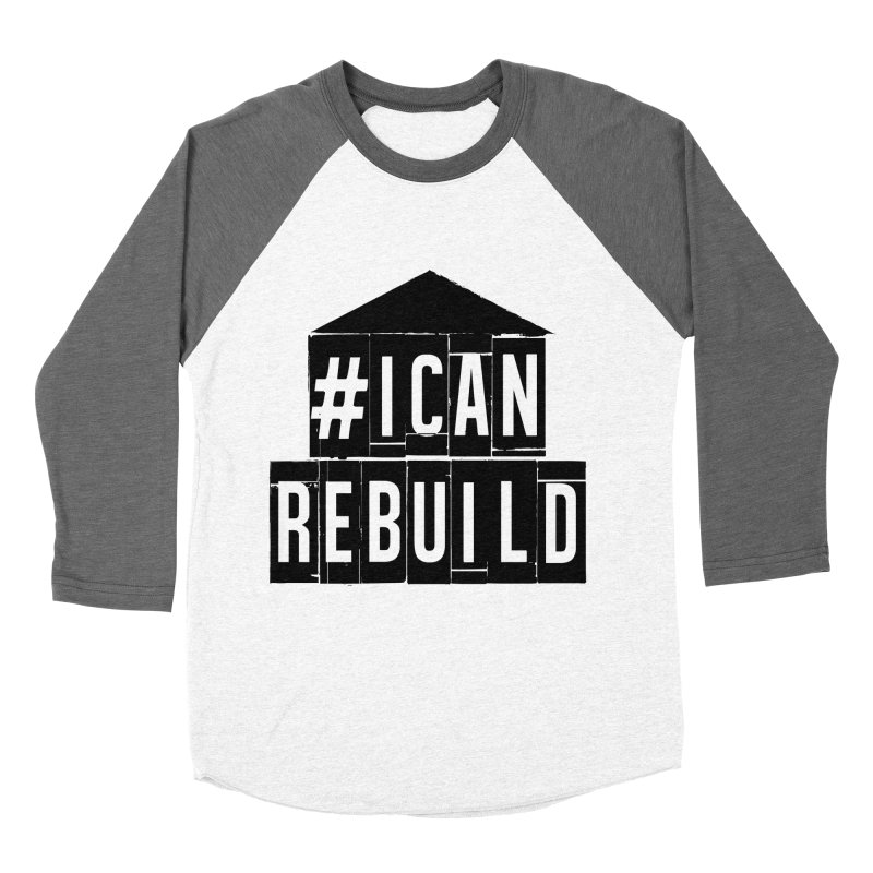 #icanrebuild Men's Baseball Triblend T-Shirt by #icanrebuild Merchandise