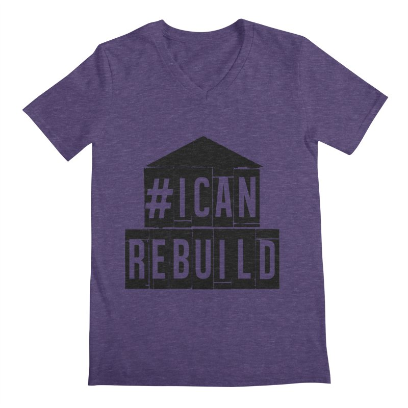 #icanrebuild Men's V-Neck by #icanrebuild Merchandise