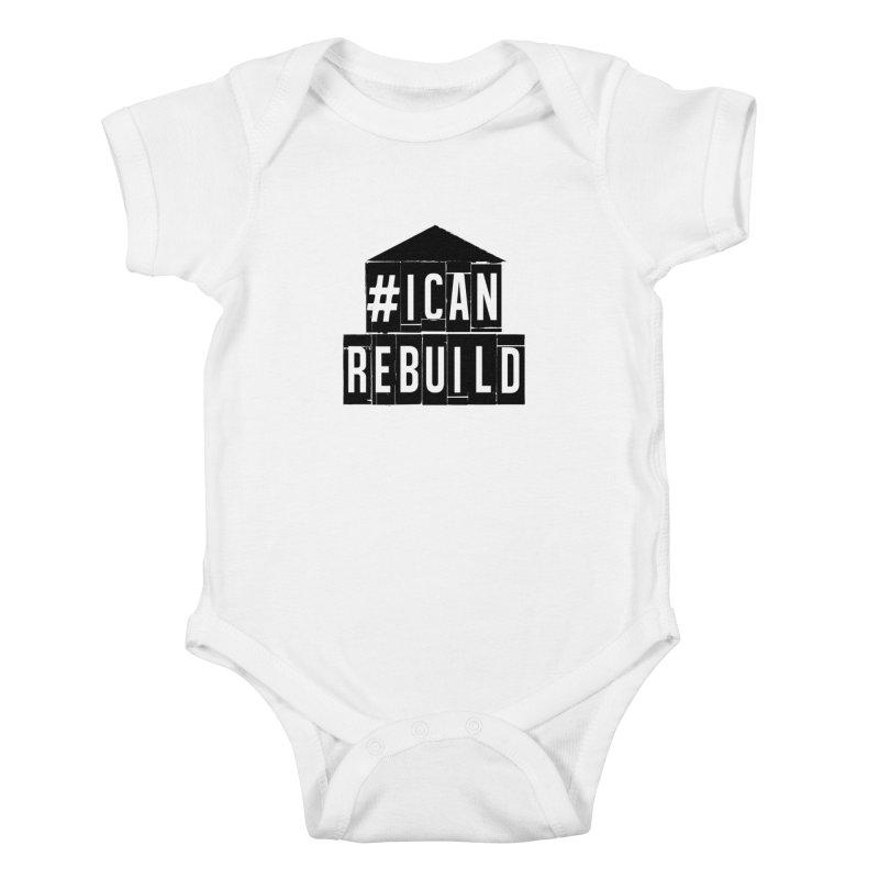 #icanrebuild in Kids Baby Bodysuit White by #icanrebuild Merchandise