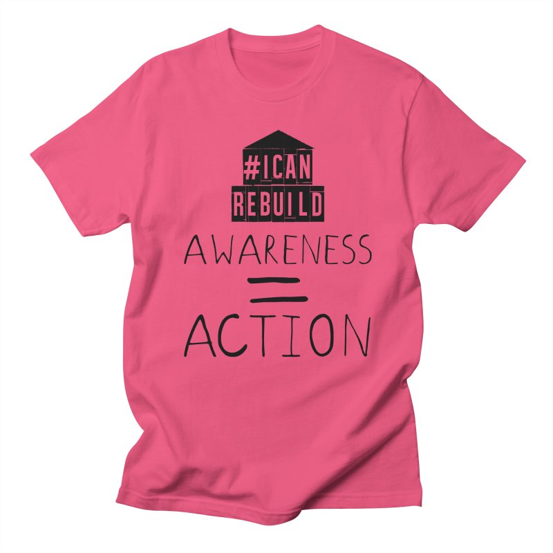 Action Women's Unisex T-Shirt by #icanrebuild Merchandise