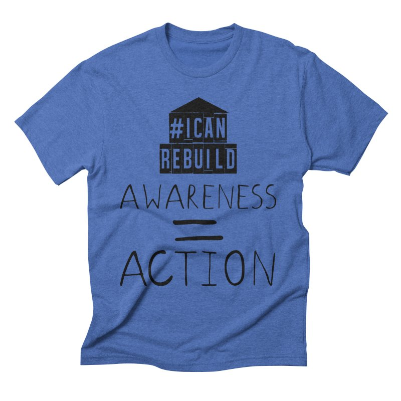 Action Men's Triblend T-shirt by #icanrebuild Merchandise