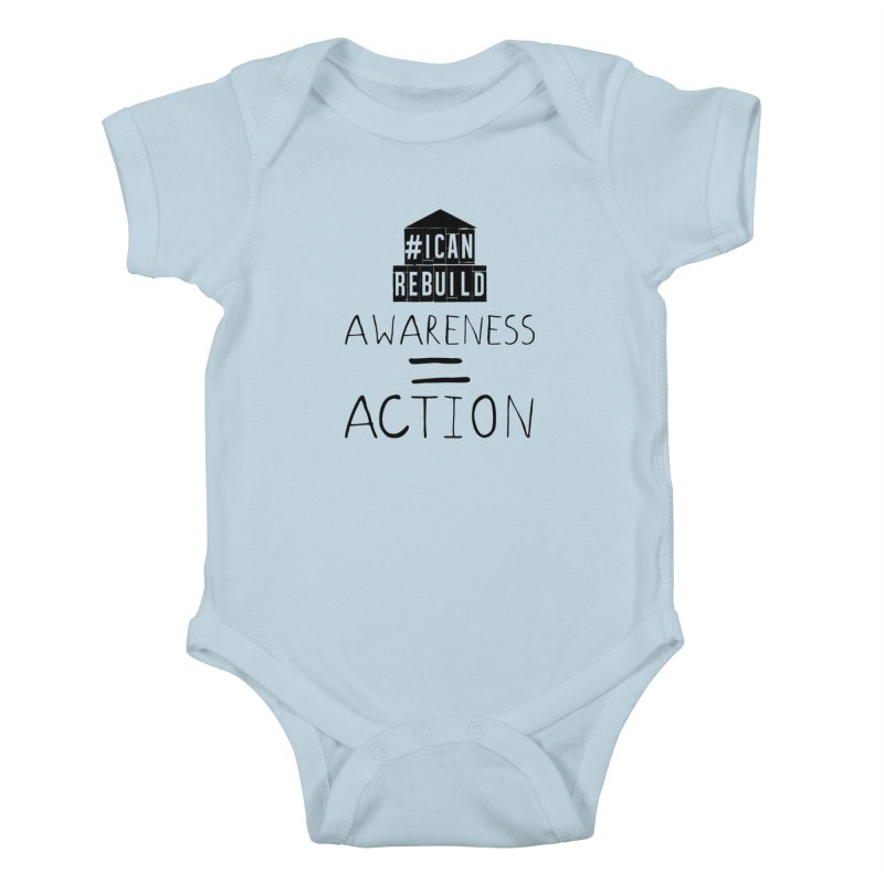 Action Kids Baby Bodysuit by #icanrebuild Merchandise
