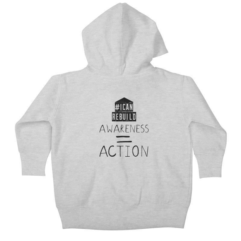 Action Kids Baby Zip-Up Hoody by #icanrebuild Merchandise