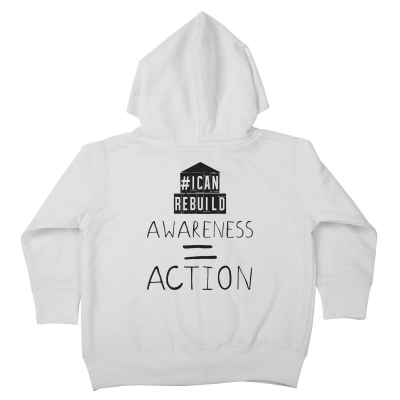 Action Kids Toddler Zip-Up Hoody by #icanrebuild Merchandise