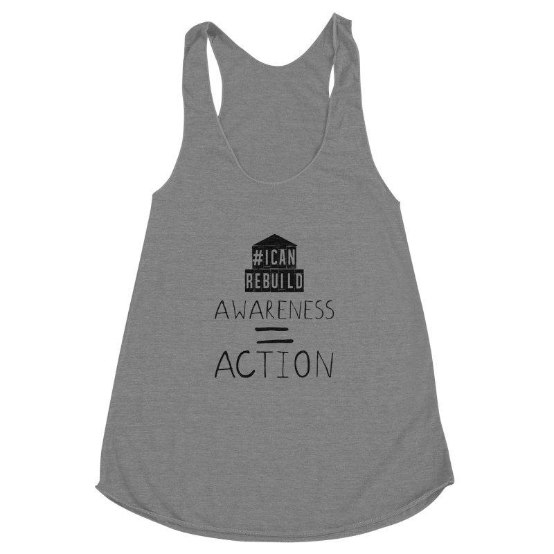 Action Women's Racerback Triblend Tank by #icanrebuild Merchandise