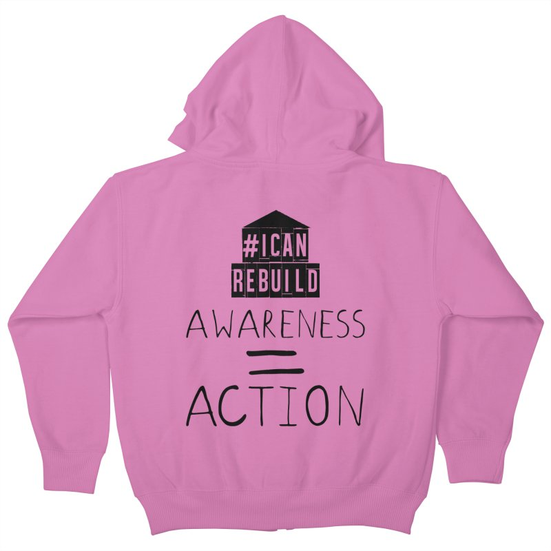 Action Kids Zip-Up Hoody by #icanrebuild Merchandise