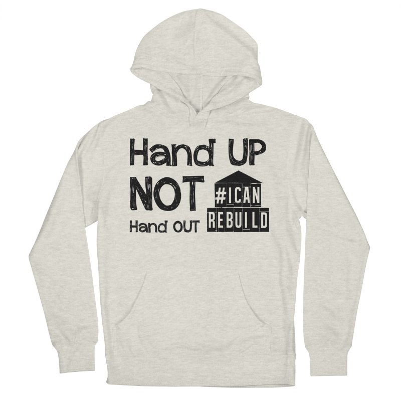 Hand Up Women's Pullover Hoody by #icanrebuild Merchandise
