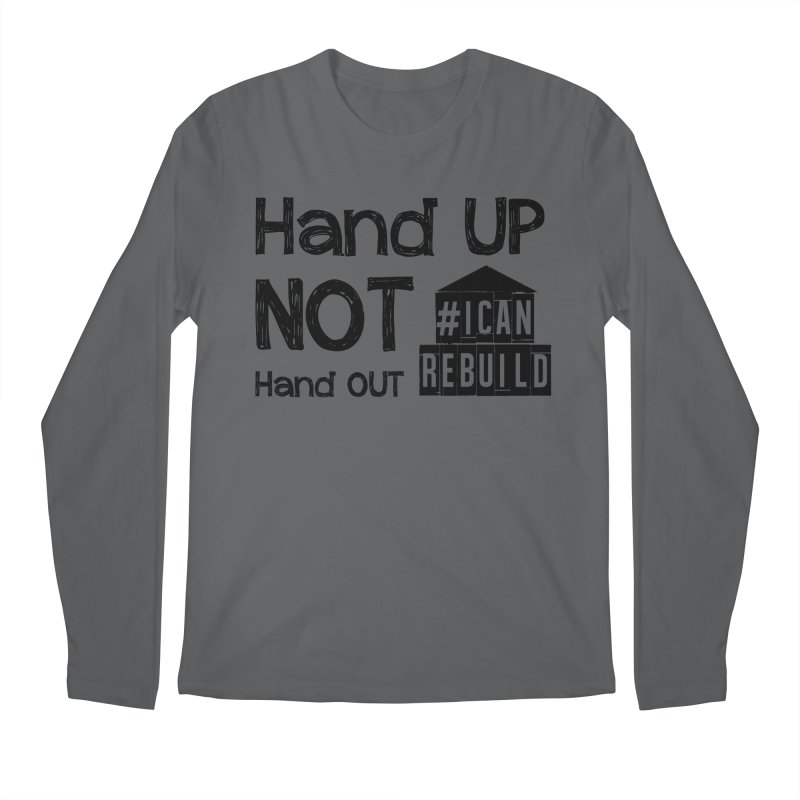 Hand Up Men's Longsleeve T-Shirt by #icanrebuild Merchandise