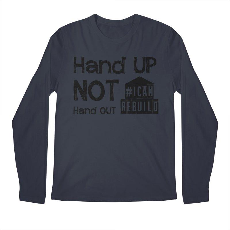 Hand Up Men's Longsleeve T-Shirt by #icanrebuild Merchandise