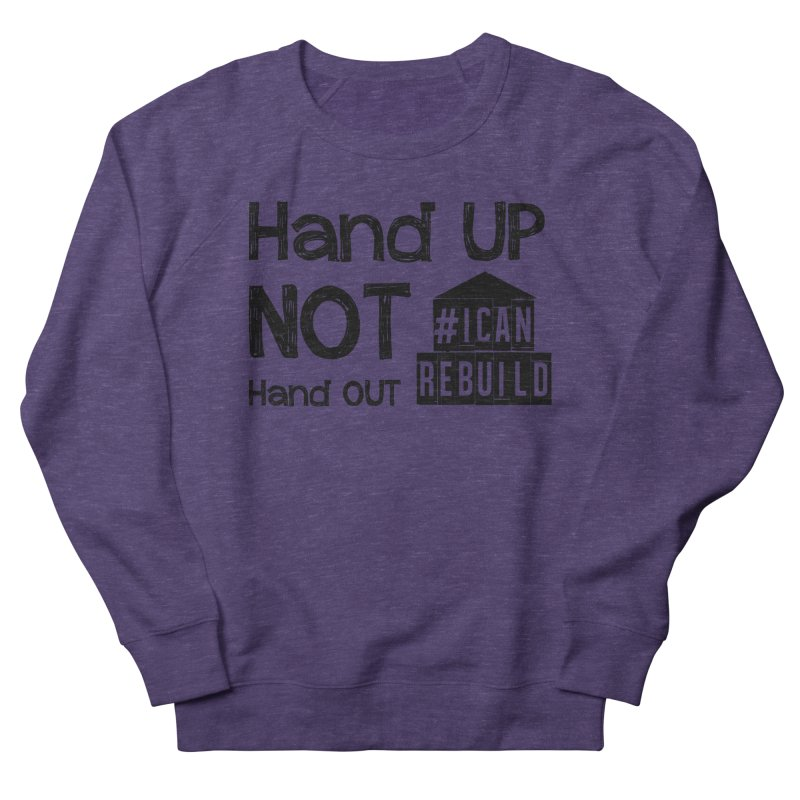 Hand Up Women's Sweatshirt by #icanrebuild Merchandise