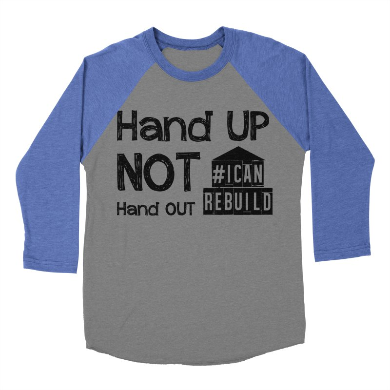 Hand Up Men's Baseball Triblend T-Shirt by #icanrebuild Merchandise
