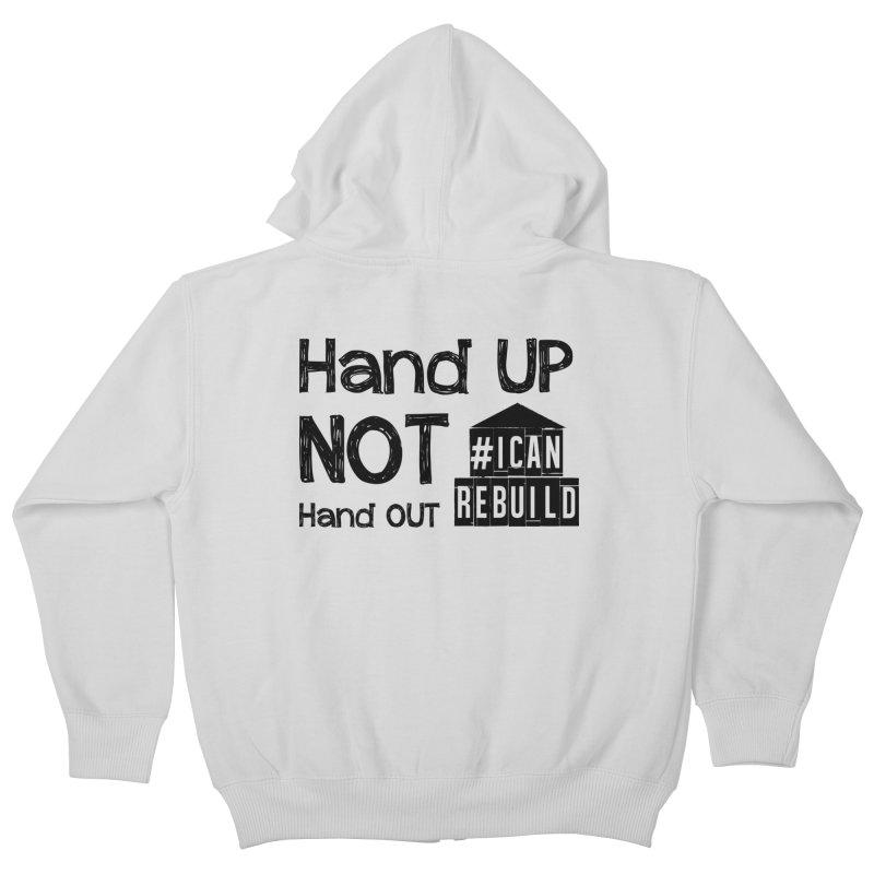 Hand Up Kids Zip-Up Hoody by #icanrebuild Merchandise