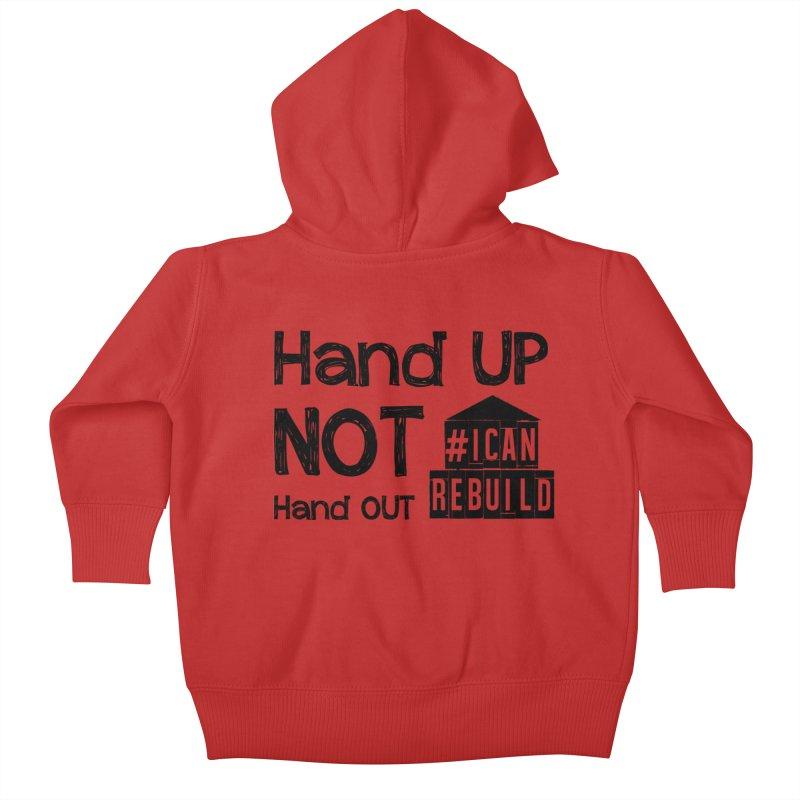 Hand Up Kids Baby Zip-Up Hoody by #icanrebuild Merchandise