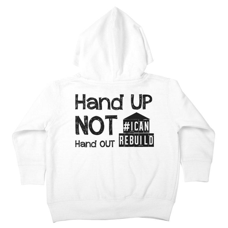 Hand Up Kids Toddler Zip-Up Hoody by #icanrebuild Merchandise