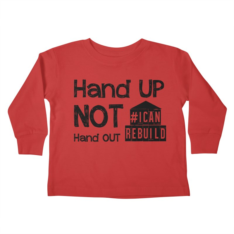 Hand Up Kids Toddler Longsleeve T-Shirt by #icanrebuild Merchandise