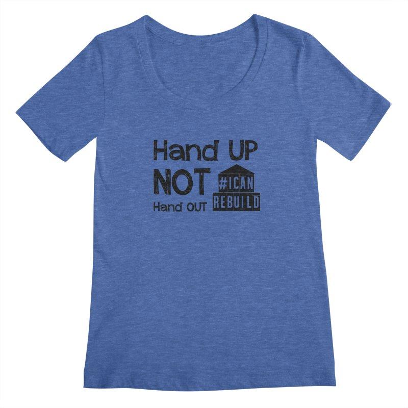Hand Up Women's Scoopneck by #icanrebuild Merchandise