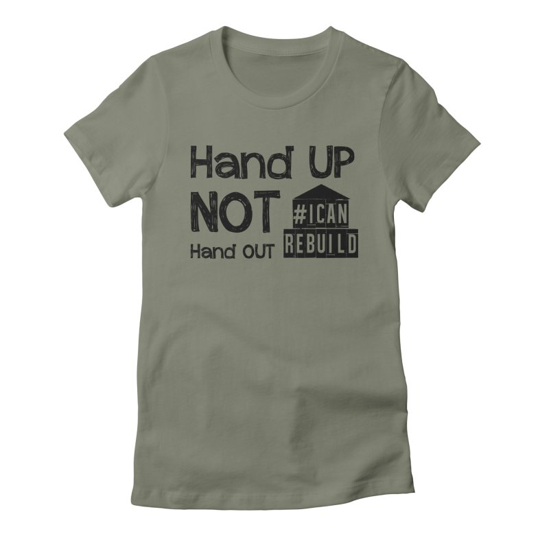 Hand Up Women's Fitted T-Shirt by #icanrebuild Merchandise