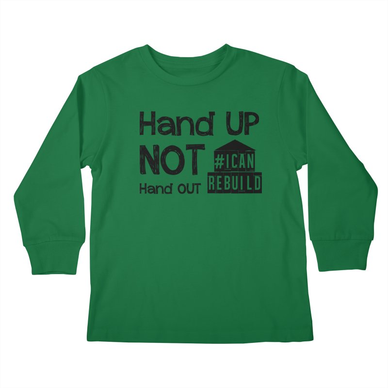 Hand Up Kids Longsleeve T-Shirt by #icanrebuild Merchandise