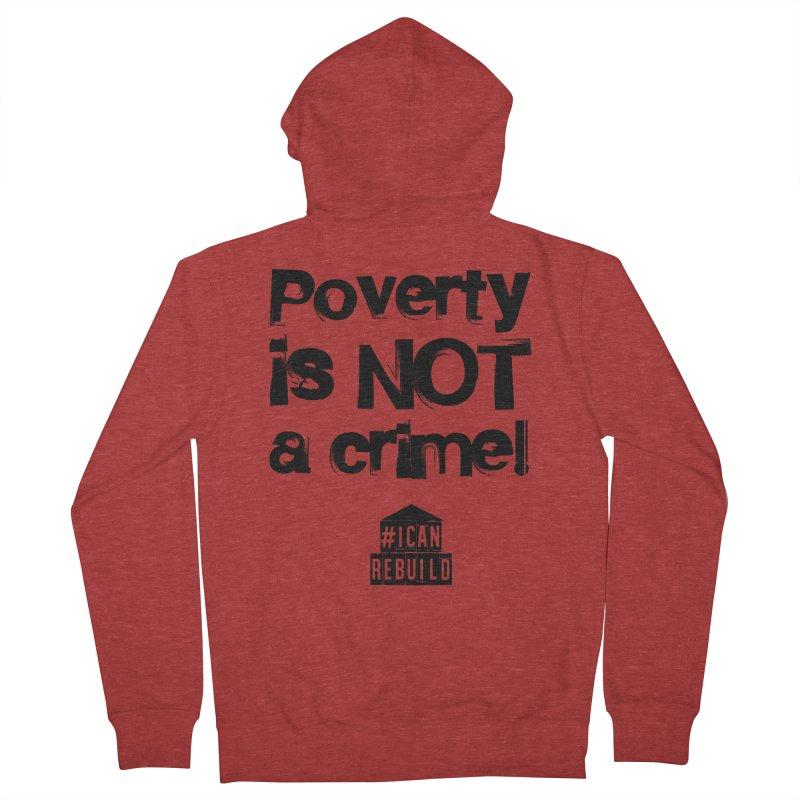 Poverty NOT crime in Women's Zip-Up Hoody Heather Red by #icanrebuild Merchandise