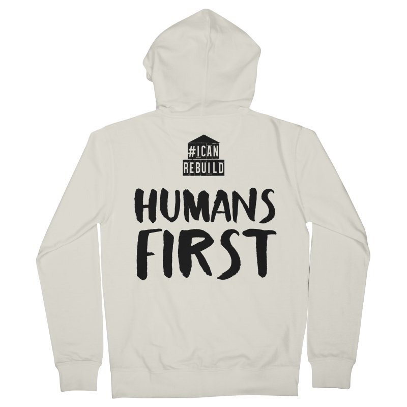 Humans First Women's Zip-Up Hoody by #icanrebuild Merchandise