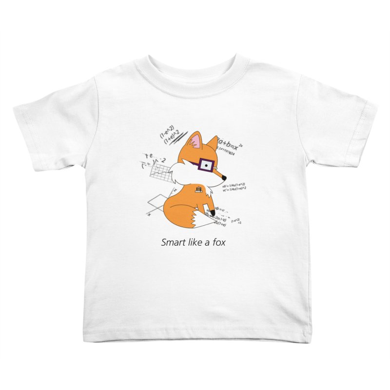 Smart like a Fox Kids Toddler T-Shirt by ichigomomo's Artist Shop