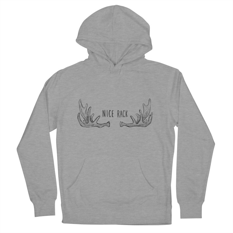 NICE RACK (Moose) Women's French Terry Pullover Hoody by iCKY the Great's Artist Shop