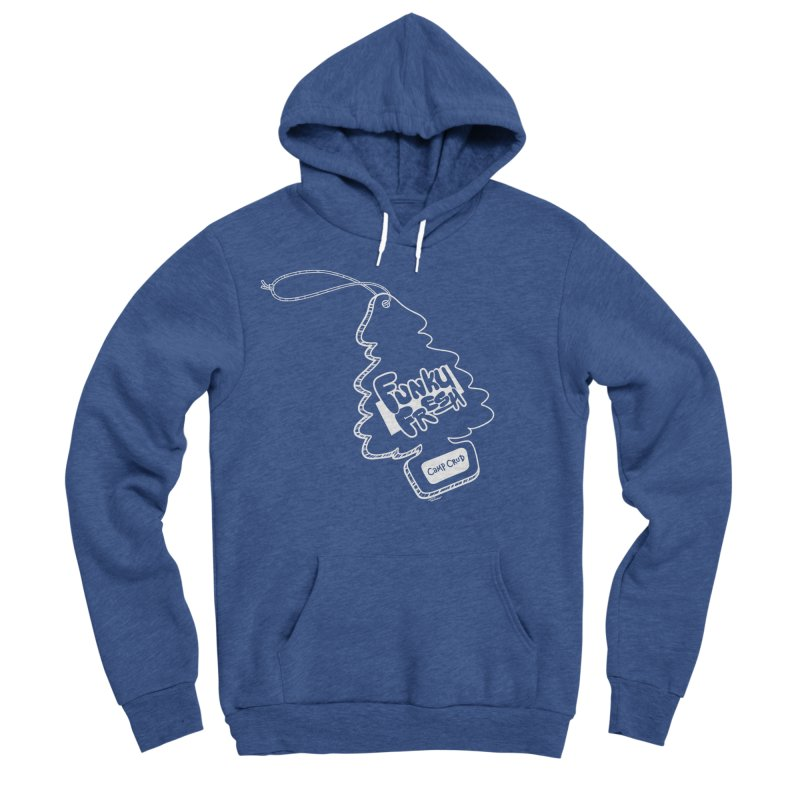 FUNKY FRESH (Camp Crud Edition) Women's Sponge Fleece Pullover Hoody by iCKY the Great's Artist Shop