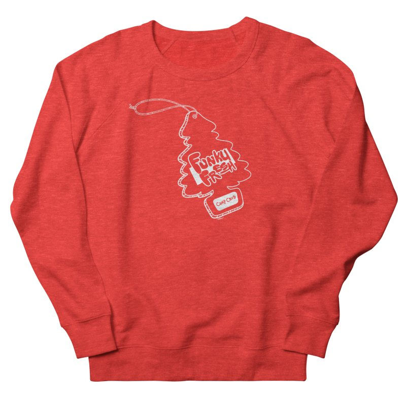 FUNKY FRESH (Camp Crud Edition) Men's Sweatshirt by iCKY the Great's Artist Shop