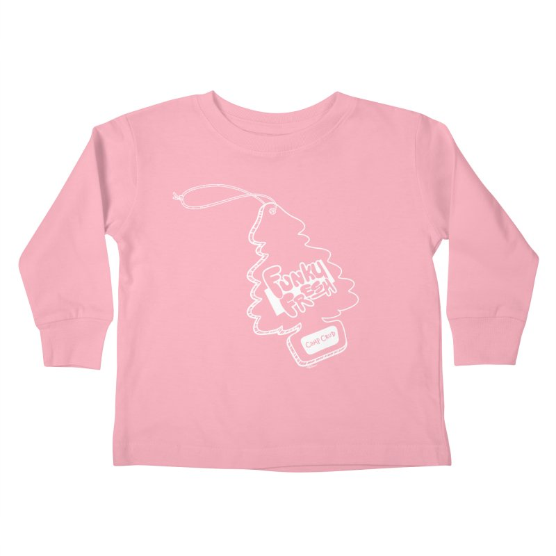 FUNKY FRESH (Camp Crud Edition) Kids Toddler Longsleeve T-Shirt by iCKY the Great's Artist Shop