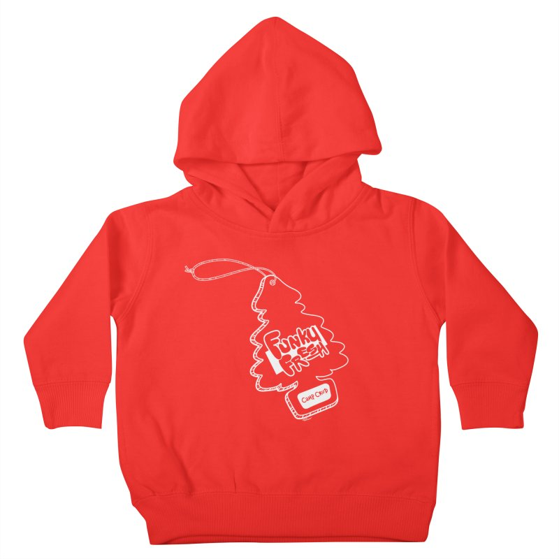 FUNKY FRESH (Camp Crud Edition) Kids Toddler Pullover Hoody by iCKY the Great's Artist Shop