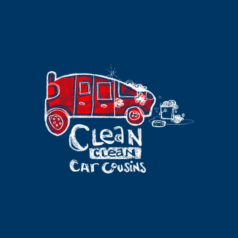 CLEAN CLEAN CAR COUSINS Kids T-Shirt by iCKY the Great's Artist Shop