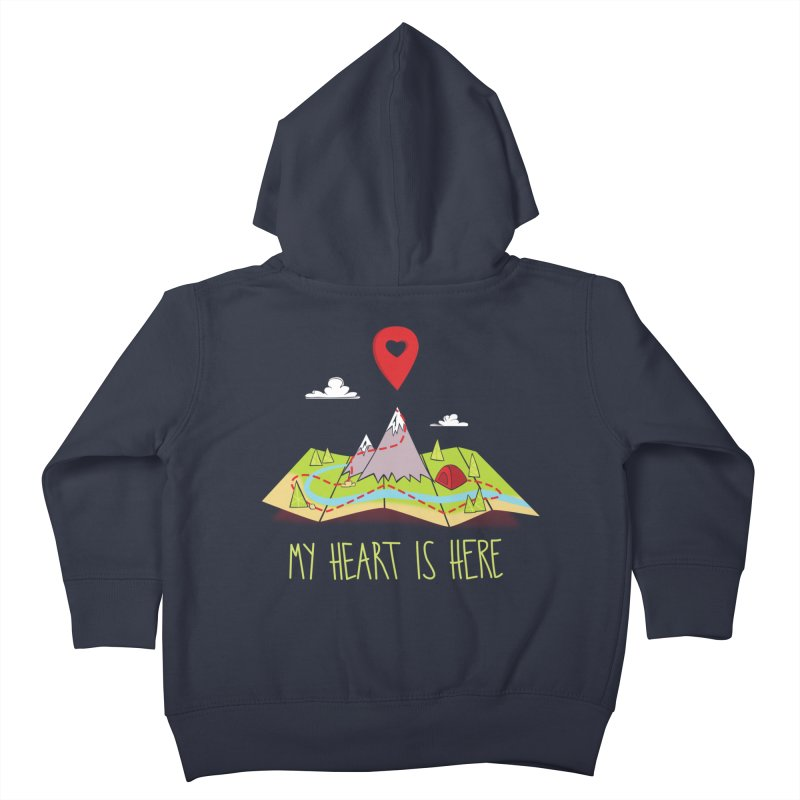 MY HEART IS HERE Kids Toddler Zip-Up Hoody by iCKY the Great's Artist Shop