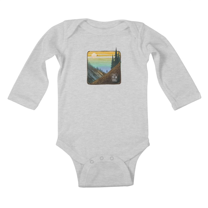HIKE YOUR OWN HIKE Kids Baby Longsleeve Bodysuit by iCKY the Great's Artist Shop