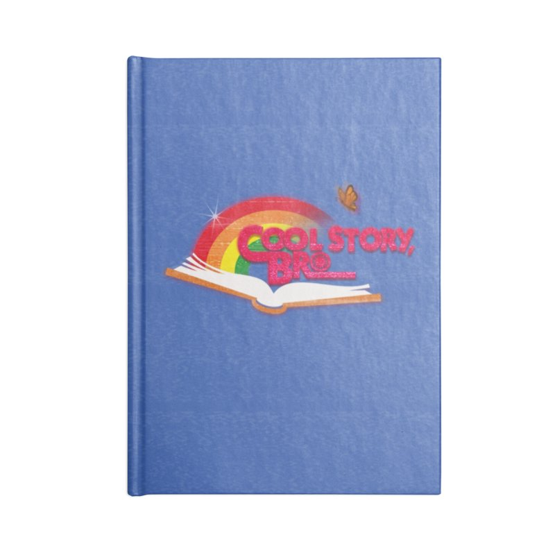 COOL STORY, BRO Accessories Blank Journal Notebook by iCKY the Great's Artist Shop