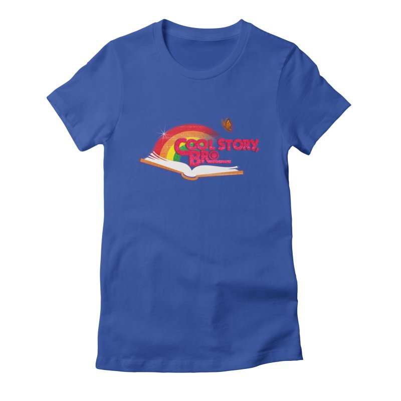 COOL STORY, BRO Women's T-Shirt by iCKY the Great's Artist Shop