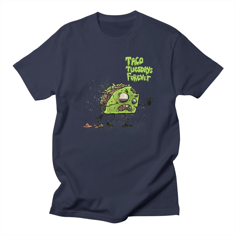 TACO TUESDAYS FOREVER Men's T-Shirt by iCKY the Great's Artist Shop