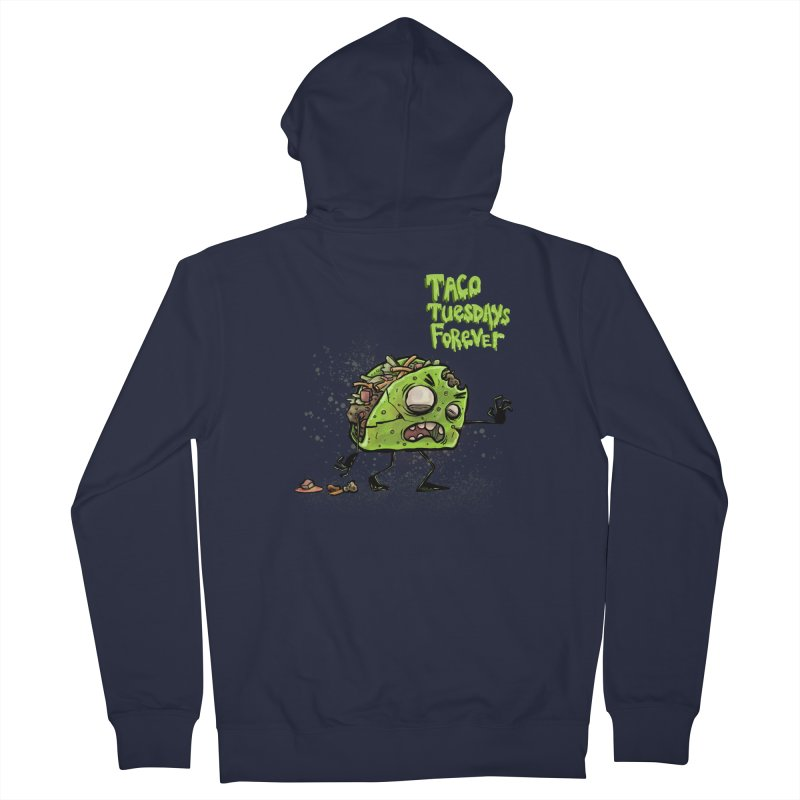 TACO TUESDAYS FOREVER Men's French Terry Zip-Up Hoody by iCKY the Great's Artist Shop