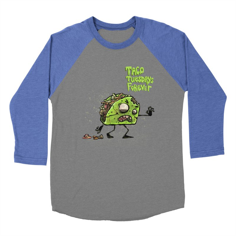 TACO TUESDAYS FOREVER Women's Baseball Triblend Longsleeve T-Shirt by iCKY the Great's Artist Shop