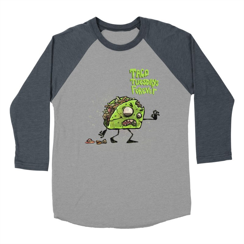 TACO TUESDAYS FOREVER Men's Baseball Triblend Longsleeve T-Shirt by iCKY the Great's Artist Shop