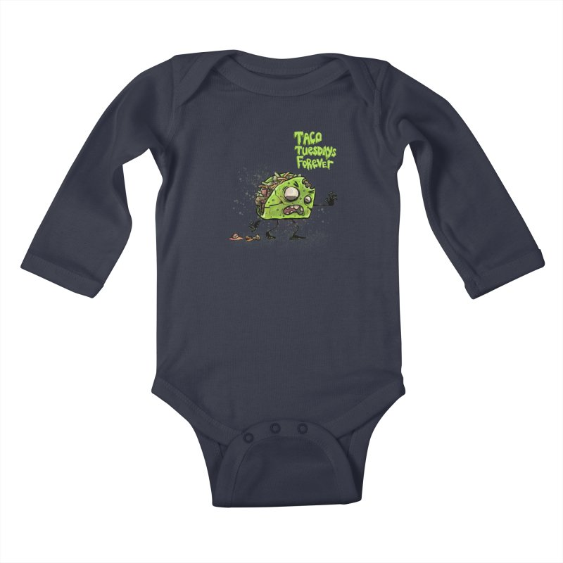 TACO TUESDAYS FOREVER Kids Baby Longsleeve Bodysuit by iCKY the Great's Artist Shop