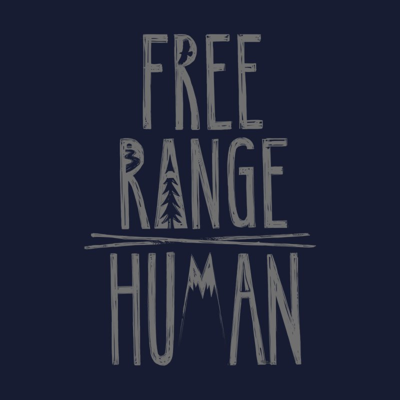FREE RANGE HUMAN Men's Tank by iCKY the Great's Artist Shop