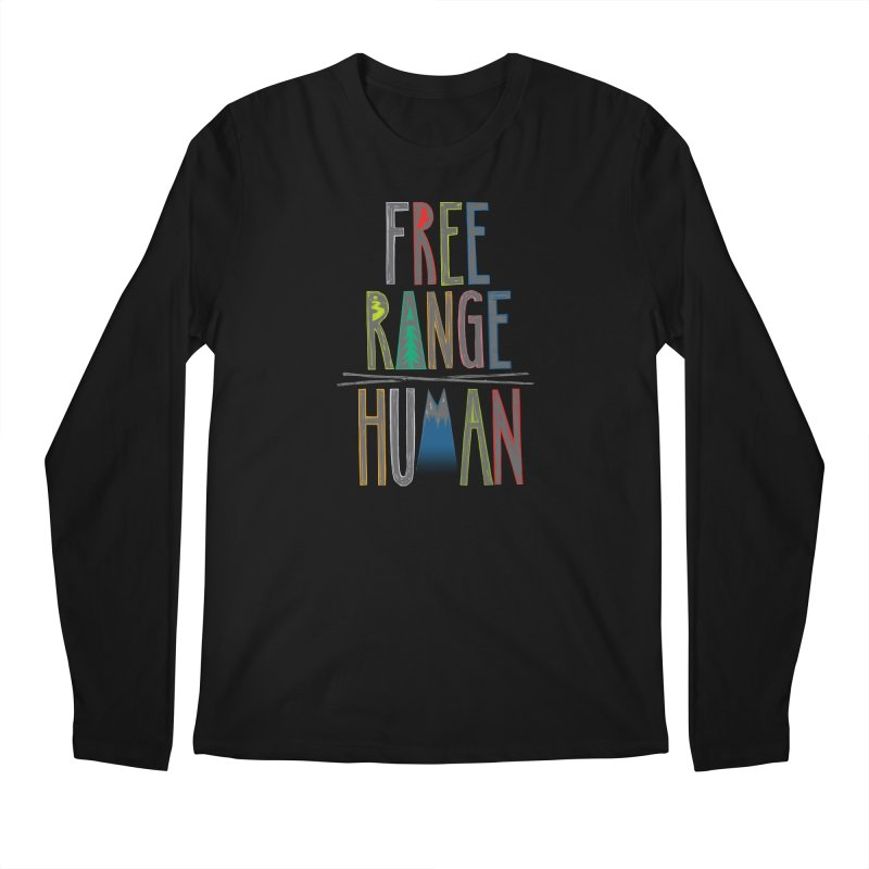 FREE RANGE HUMAN (party edition) Men's Regular Longsleeve T-Shirt by iCKY the Great's Artist Shop