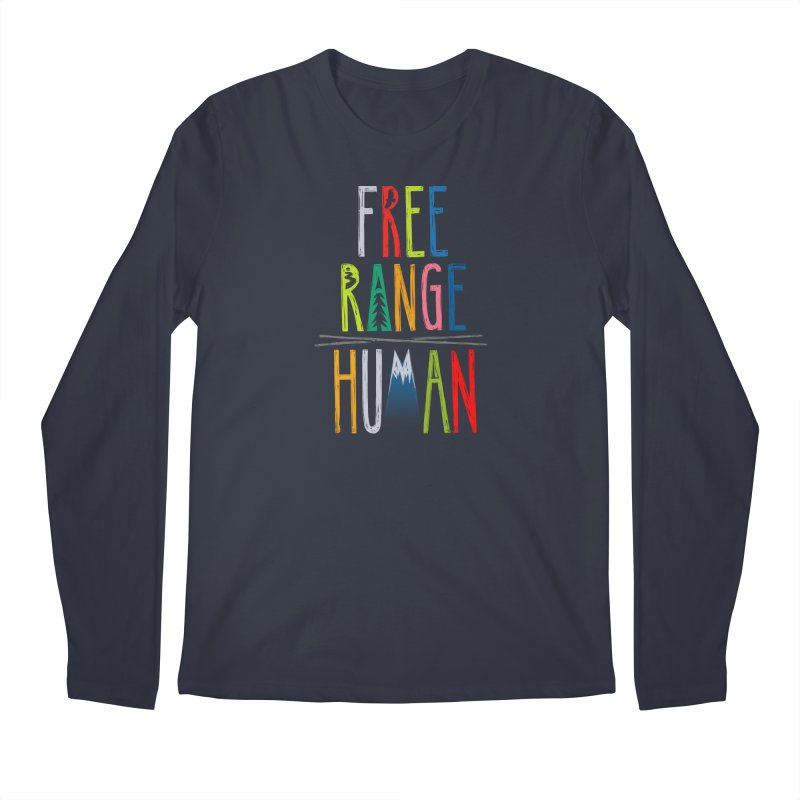 FREE RANGE HUMAN (super party edition) Men's Longsleeve T-Shirt by iCKY the Great's Artist Shop