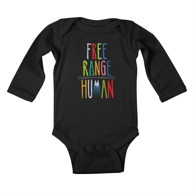 FREE RANGE HUMAN (super party edition) Kids Baby Longsleeve Bodysuit by iCKY the Great's Artist Shop