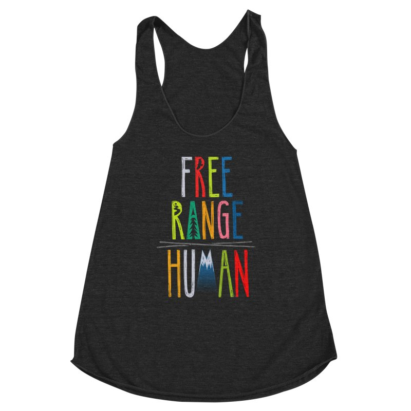 FREE RANGE HUMAN (super party edition) Women's Tank by iCKY the Great's Artist Shop