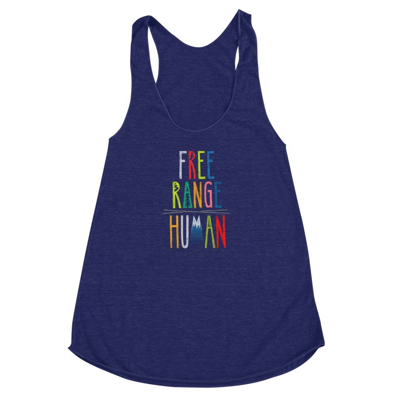 FREE RANGE HUMAN (super party edition) Women's Racerback Triblend Tank by iCKY the Great's Artist Shop
