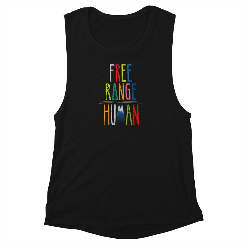 FREE RANGE HUMAN (super party edition) Women's Muscle Tank by iCKY the Great's Artist Shop