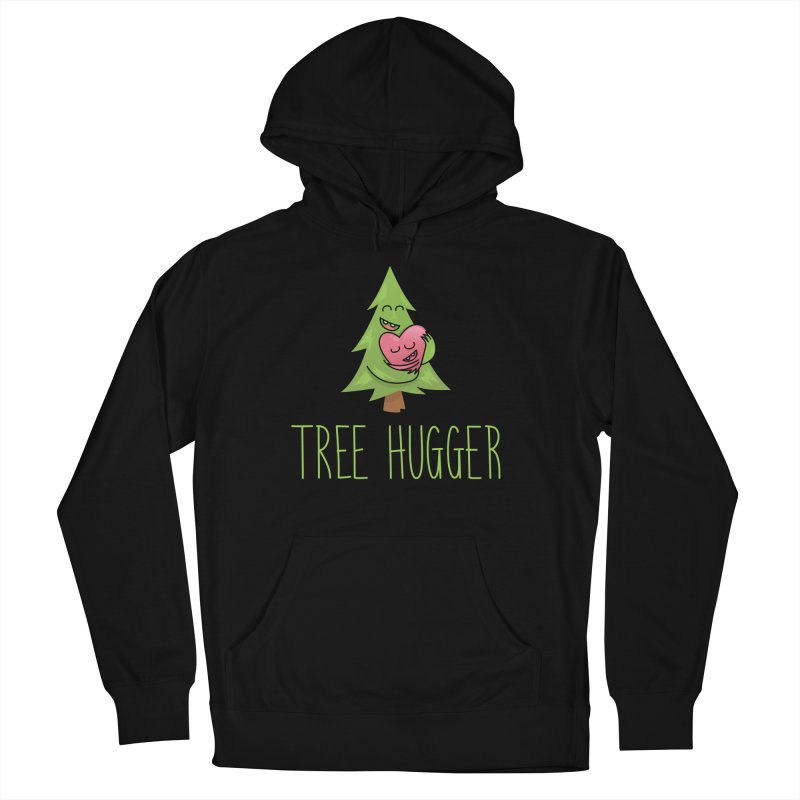 TREE HUGGER Women's French Terry Pullover Hoody by iCKY the Great's Artist Shop