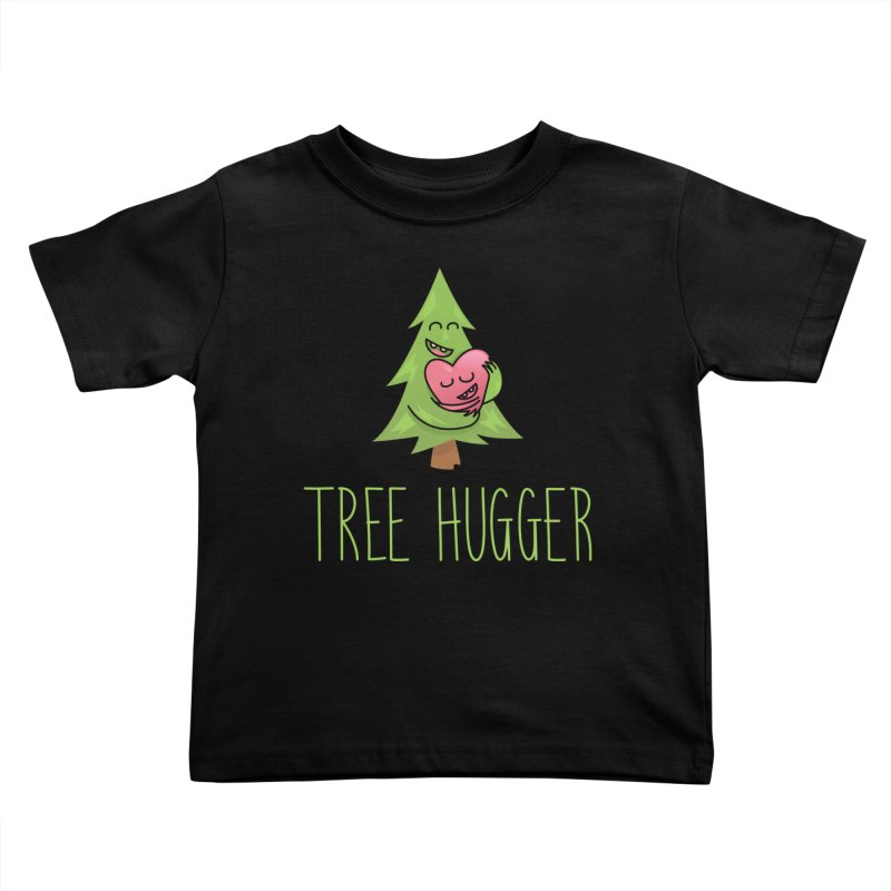TREE HUGGER Kids Toddler T-Shirt by iCKY the Great's Artist Shop